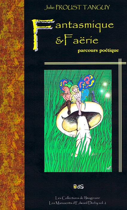 Fantasmique et Faërie - un livre de Julie Proust Tanguy
